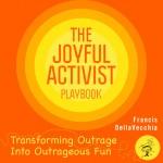 BeSimply...Francis DellaVecchia {Joyful Activist}