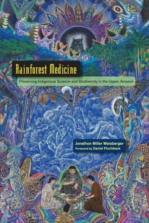 BeSimply...Rainforest Medicine {Jonathon Miller Weisberger}