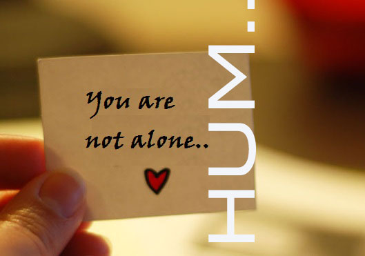 You are (not) HUM Alone Part II {LoveSelf}