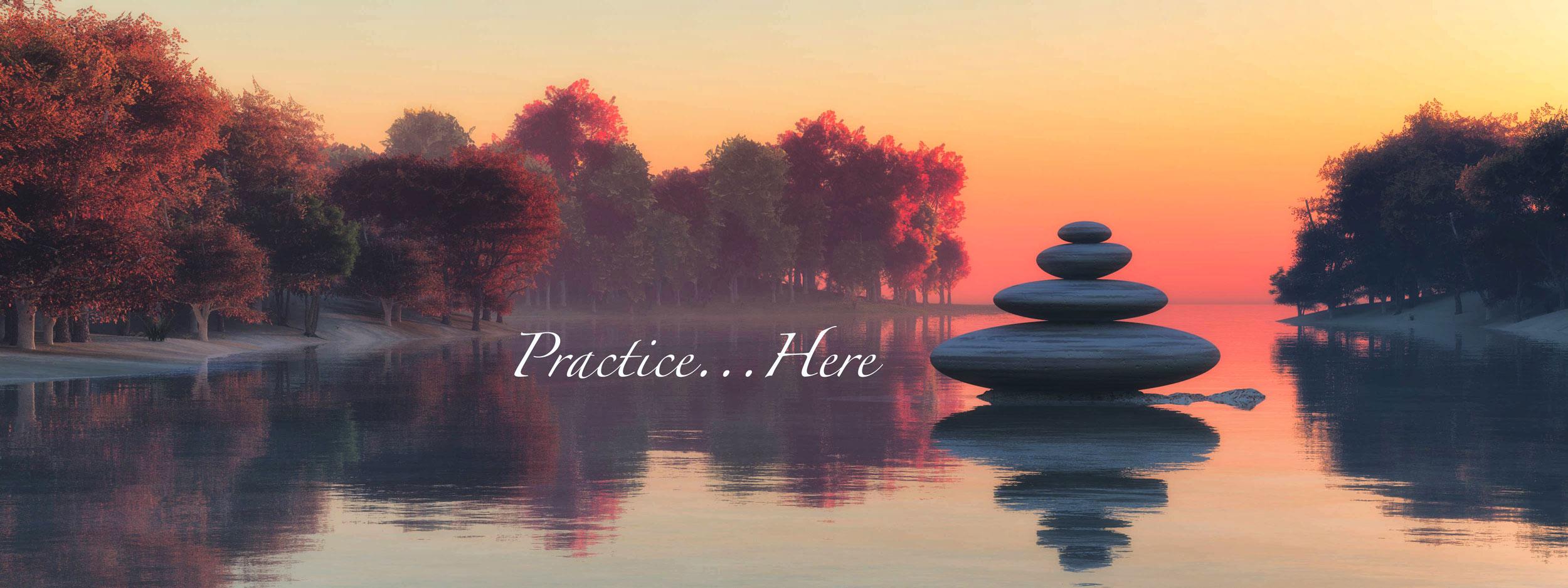 meditation, practice here