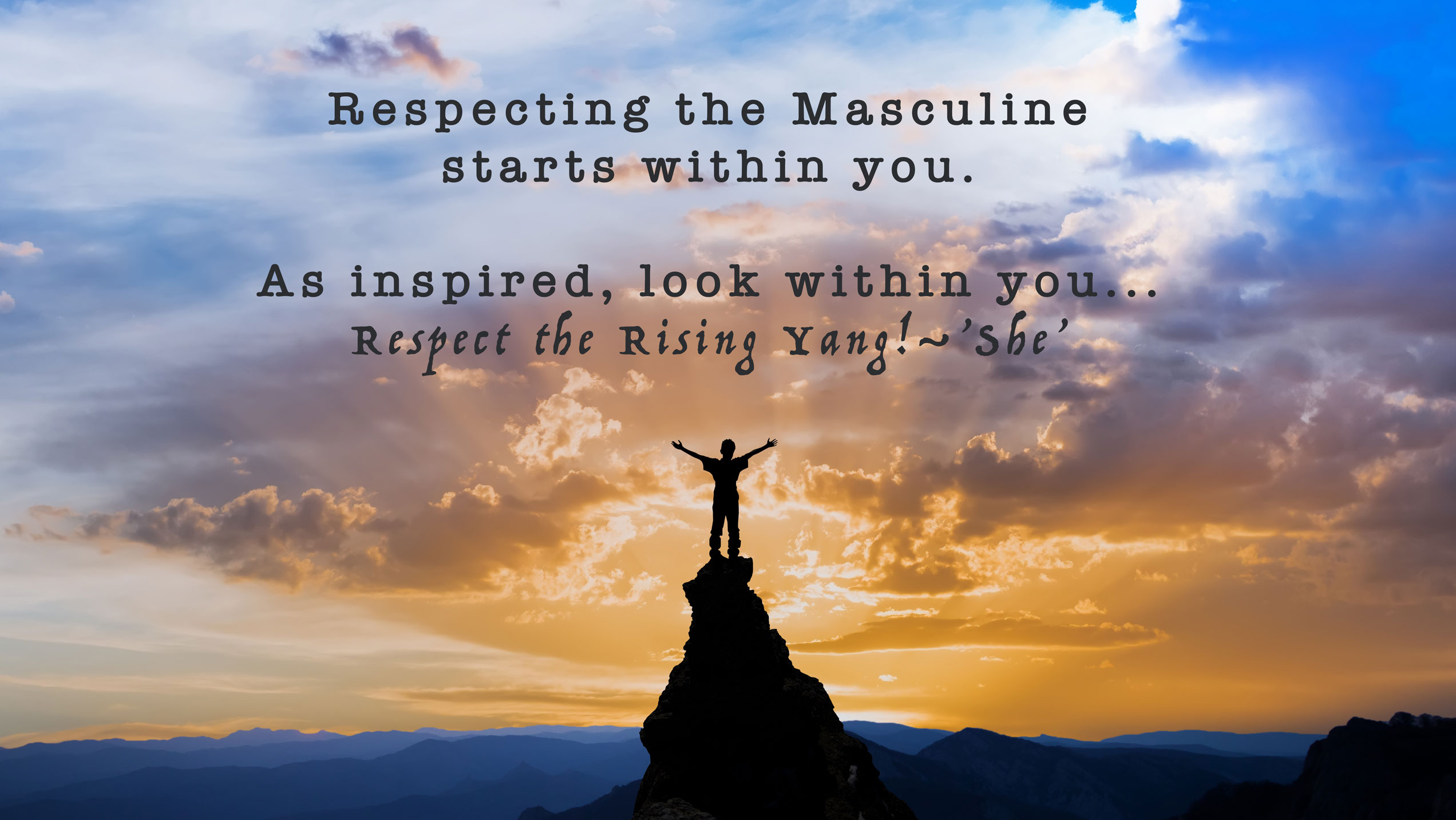 BeSimply...Respect Masculine {LoveSelf}